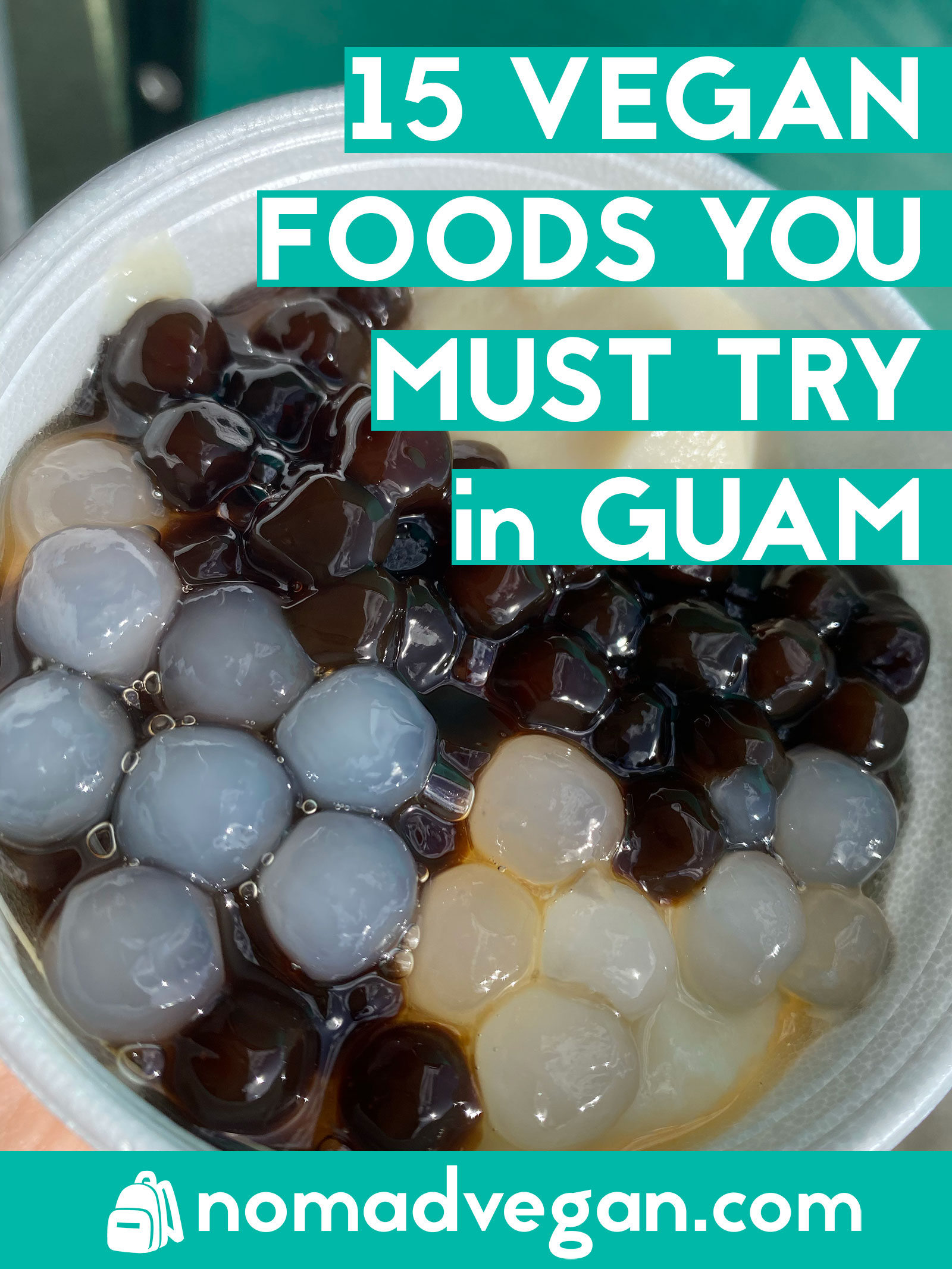 Guam Vegan Survival Guide: 15 Accidentally Vegan Foods You Must Try